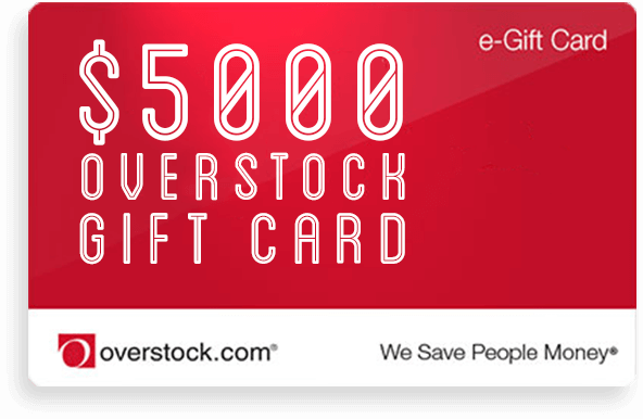 $5000 Overstock Gift Card