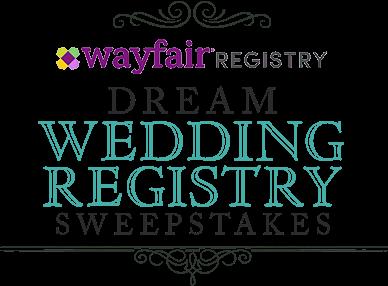 Wayfair Registry - Dream Wedding Registry Sweepstakes